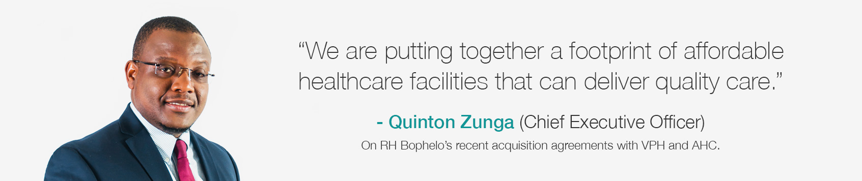 Quinton Zunga on RH Bophelo's recent acquisition agreements with VPH and AHC